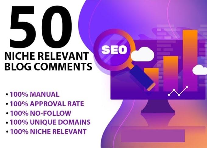 I will provide 50 niche relevant blog comment high da pa tf cf