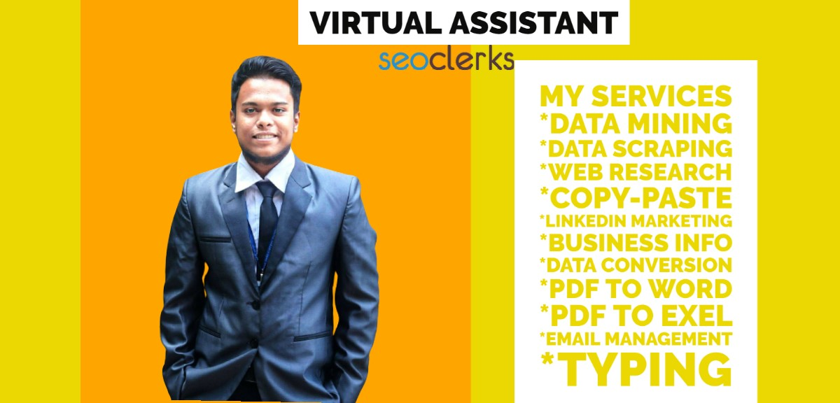 virtual assistant with any kind of Data Entry,  Data mining,  Web research,  Typing,  Data scraping,  Cop