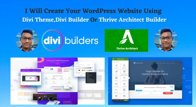 i will create divi website using divi or thrive architect builder