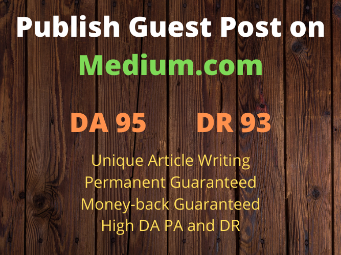 Publish Guest Post on Medium. com DA 95 Permanent Post