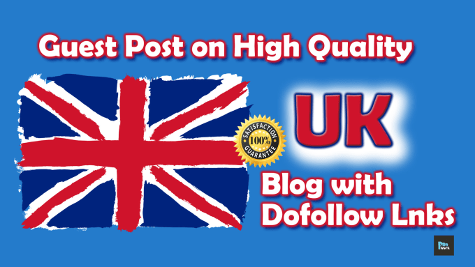 Guest Post on UK website with Do Follow Link