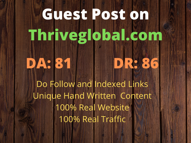 Write and publish Guest Post on thriveglobal with Do Follow and Indexed link