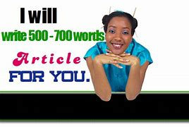 I Will Write Unique 500-700 Words Article FOR YOU, YOUR Blog,  Your Website