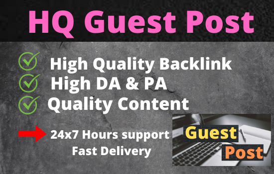 I will write & Published 10 Guest post on High DA site permanent backlink rank your website