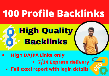 100 Profile Backlinks high DA SEO dofollow Backlinks