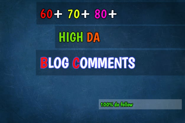 I will provide do follow blog comments with high da