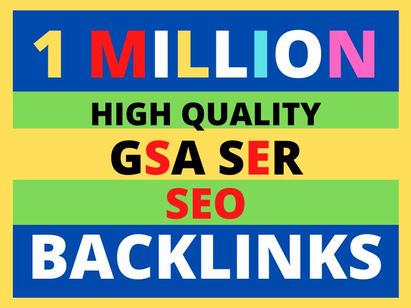 1 million GSA ser SEO backlinks for top ranking your website