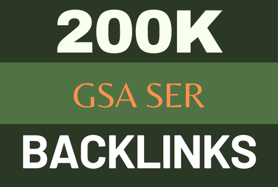 200k GSA ser ultimate backlinks for SEO top ranking