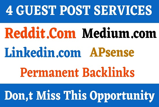 write and publish 4 guest post Reddit,  Medium,  APsense,  Linkedin
