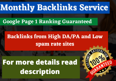 Rank your site by monthly manual backlinks service.
