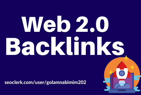 Get 30 Web 2.0 High Quality Ranking Backlinks