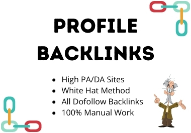 Get 100 High DA with Low Spam Score Manual Profile Backlinks