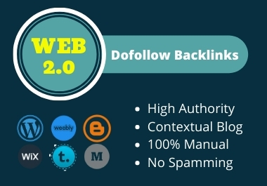 20 Web 2.0 High Authority Dofollow Backlinks with Contextual Blogs for Google Ranking