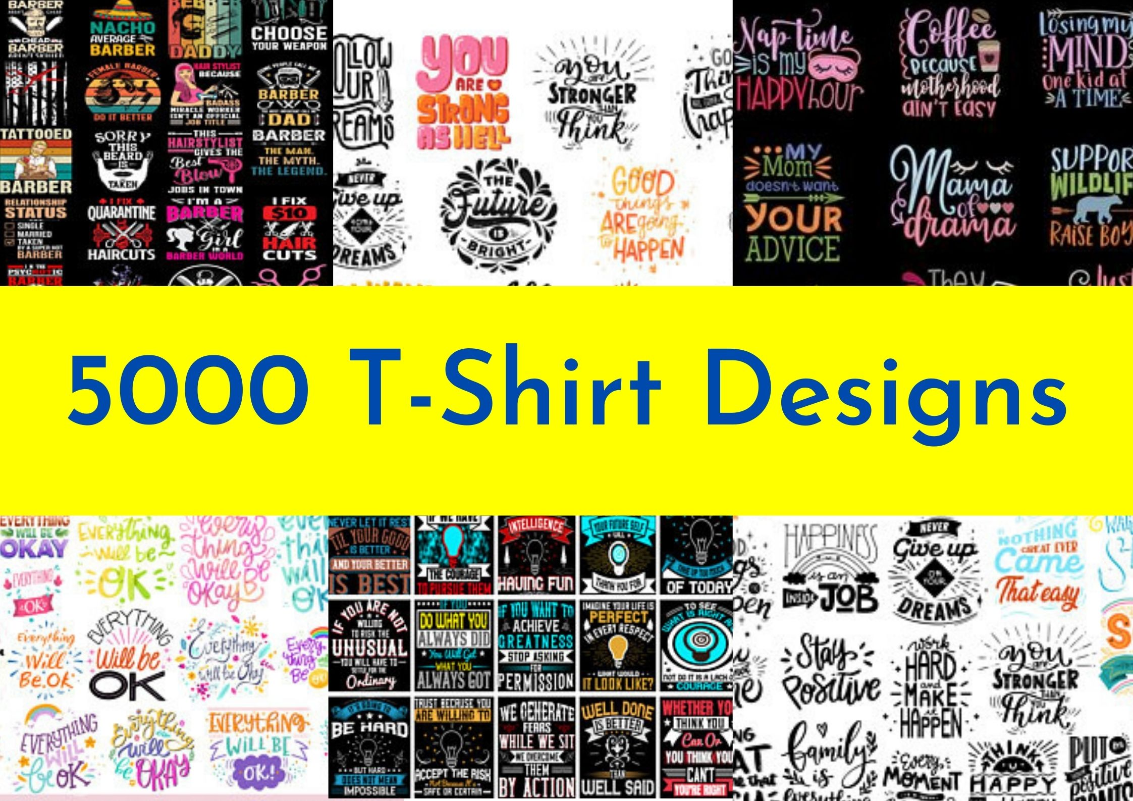 I will give you 5000 t shirt designs for print on demand business