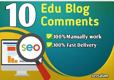 I will create manually High quality Dofollow 10 Edu blog comments backlinks for 1