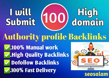 Create 100 High DA Profile Backlinks Manually For SEO Ranking