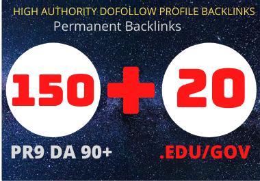 I Will Do Manually 150PR9 & 20 Edu/Gov Dofollow High Authority Profile Backlinks.