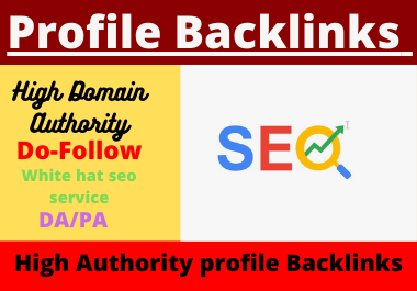 Live 25 Profile Backlinks Dofollow High DA PA Authority Permanent linkbuilding
