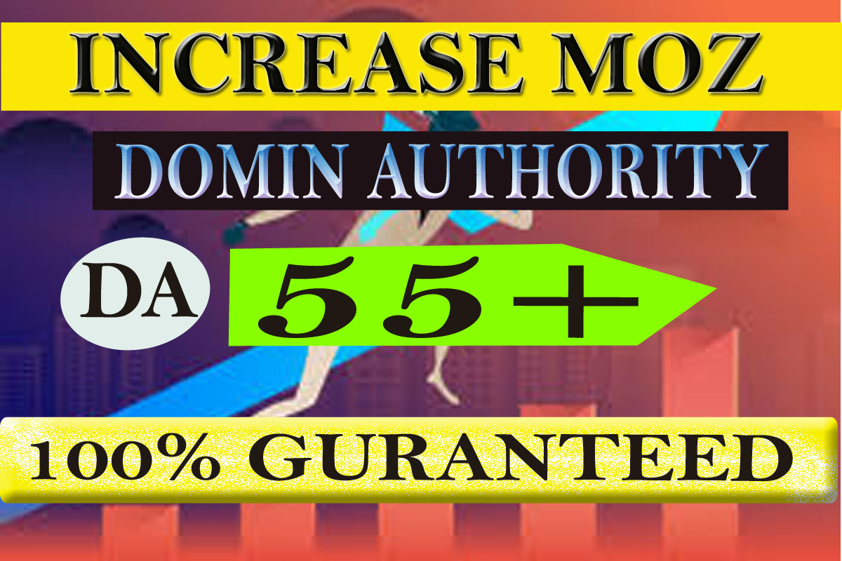 Increase Your Website Domain Authority DA50+ In 30 days on your site bosting