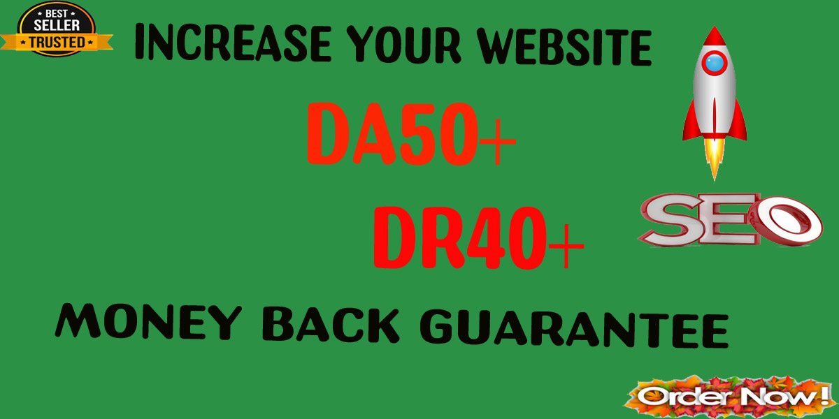 I Will Increase Domain Rating Dr And DA 40 to 50 Plus In 30