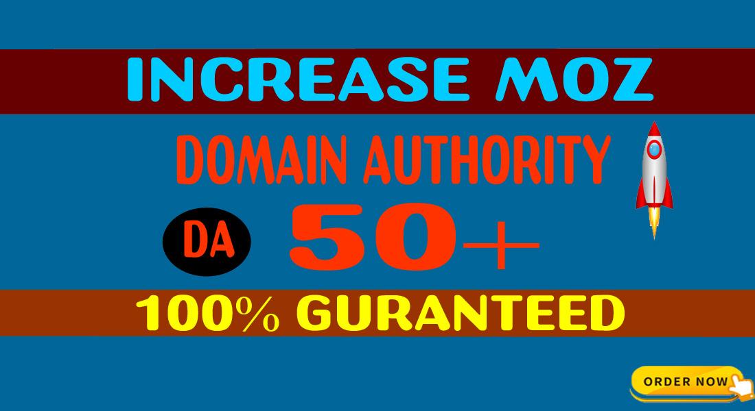 Increase Your Website Domain Authority DA 50+ In 30 days