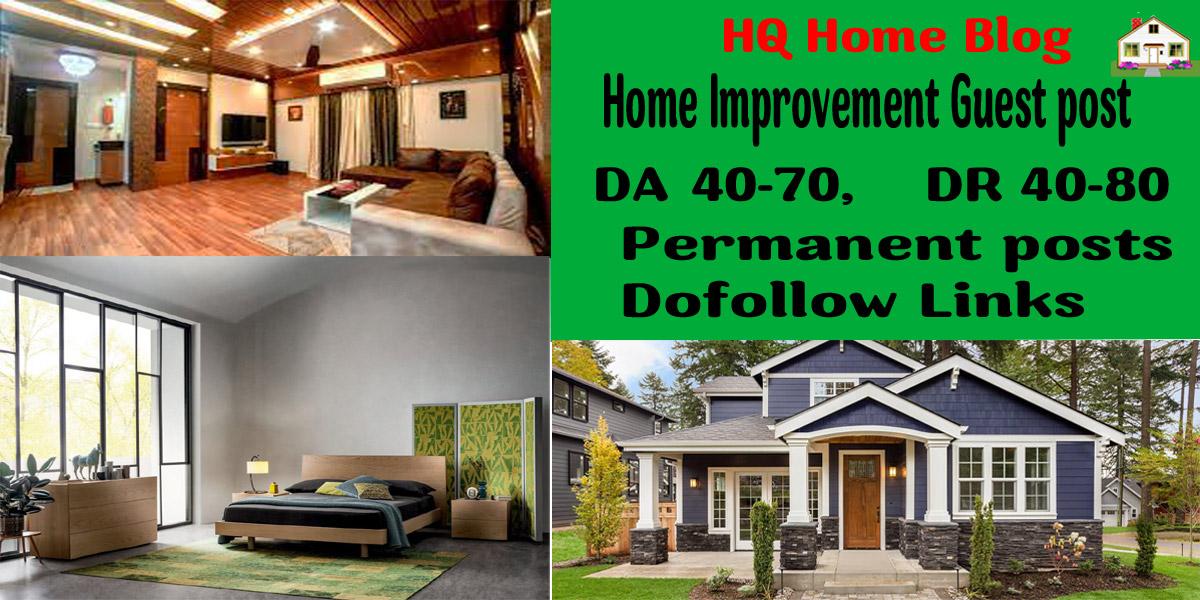 I will do A home guest post da70+ real home improvement blog