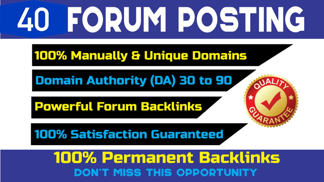 Provide 40 Manual Forums Posting Backlinks increase your website ranking