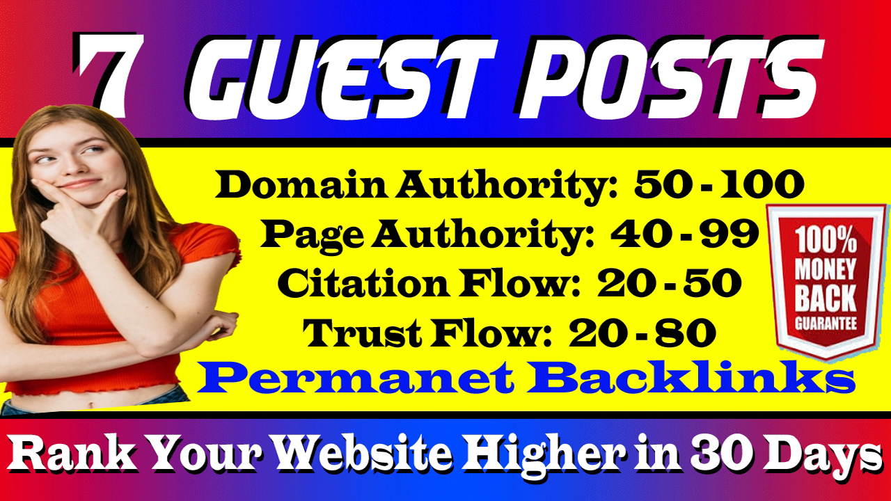I Will Create 7 Dofollow Guest Posts on DA50-100 High For Your Website