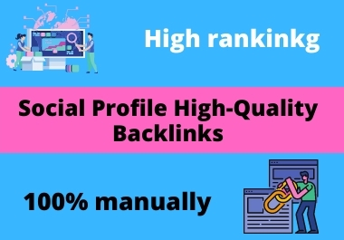 I will create high authority social media profile backlinks