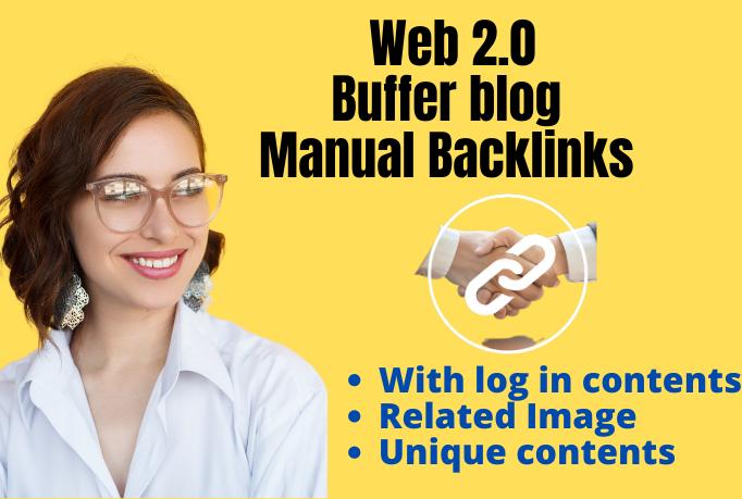 build 20 authority web 2.0 backlinks buffer blogs manually