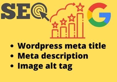 Do wordpress meta title,  description,  and image alt tag