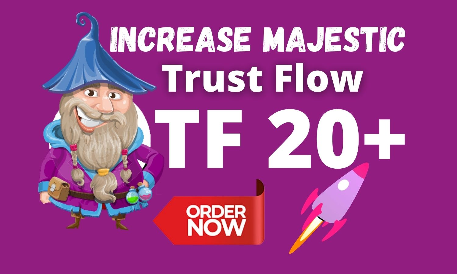 I will increase your majestic trust flow up to 20 Fast with High Quality Backlinks TF CF DA Dr UR Pa