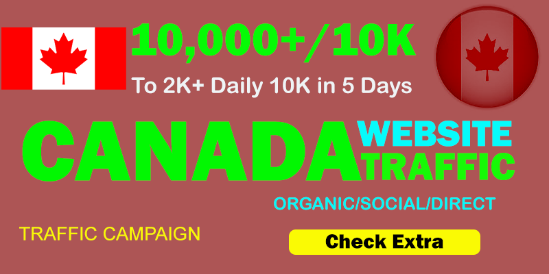 10,000 CANADA TARGETED Organic Web Traffic to your website