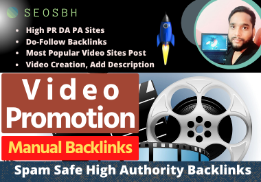 Do 50 Video Submission at Most Popular High Authority sites Manual Do Follow Permanent BackLinks