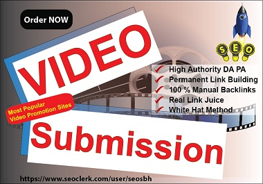 Do 20 Video Submission at Most Popular High Authority sites Manual DoFollow Permanent BackLinks