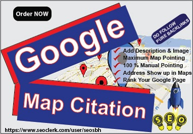 Create 100 Manual Google Map Citations Pointing To Boost Business Page and Rank