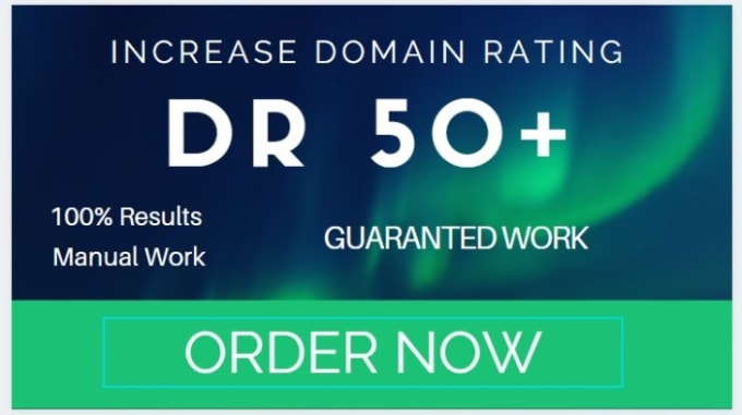 I will increase ahrefs domain rating DR 50 plus guaranteed results