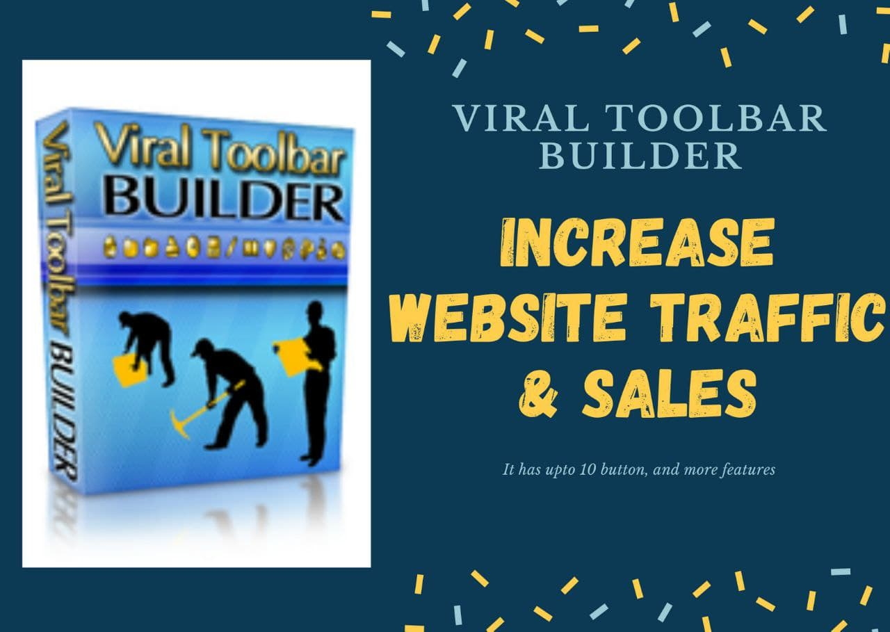 Viral Toolbar Builder - Increase Website Traffic and Sales