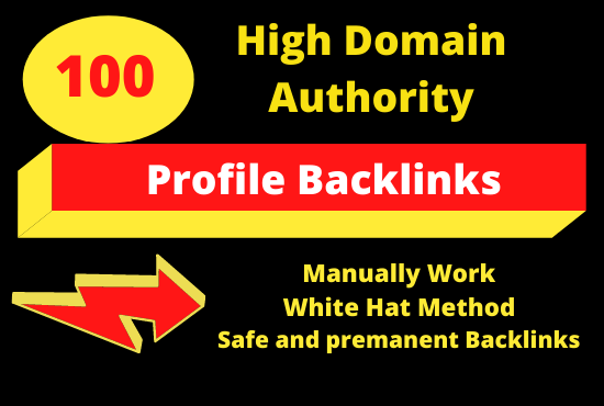 100 Manually create Profile Backlinks with High DA