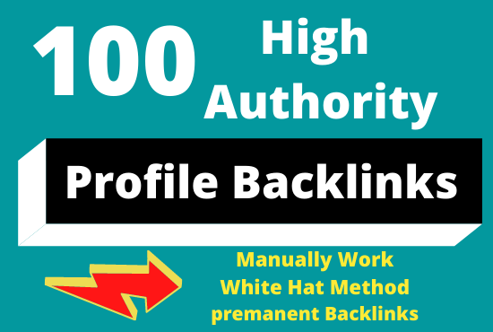 100 Manually create Profile Backlinks with High DA
