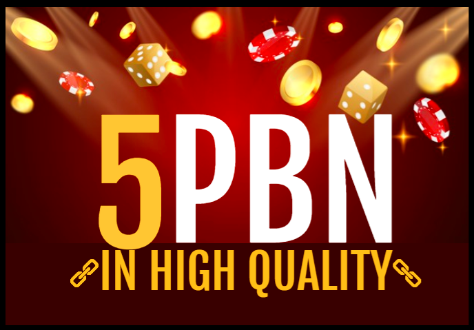 I will create 5 Permanent Niche High Quality CASINO/POKER/ SLOTS Relvent PBN Backlinks