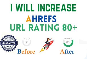 I will increase url rating ahrefs ur to 70