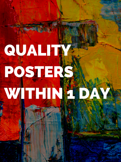 Quality Posters delivered within 1 day