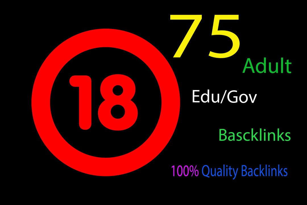 I will Create High Quality Unique Domain EDU/GOV Profile Backlinks For Adult