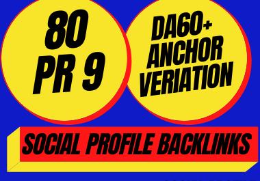 80 PR9 DA 60+ Do follow Social Profile Backlinks