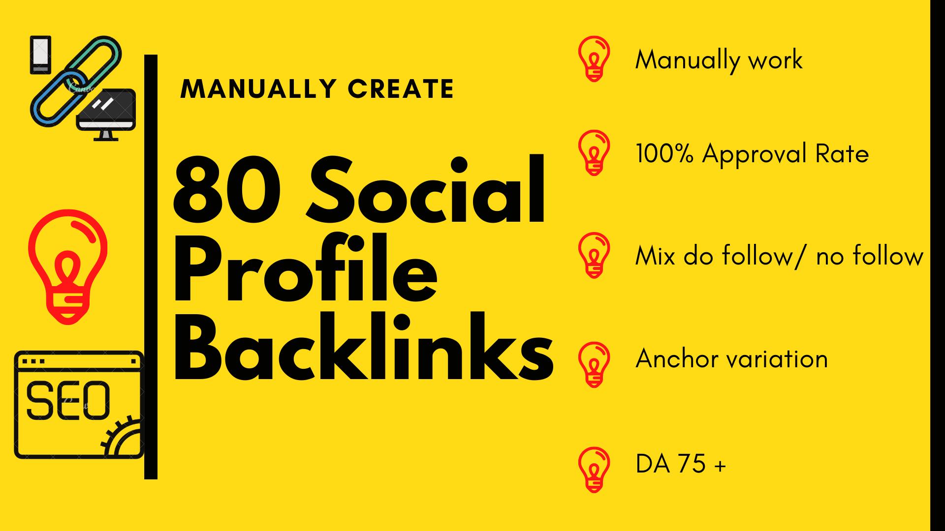 80 Manually created High Authority social Profile Backlinks.