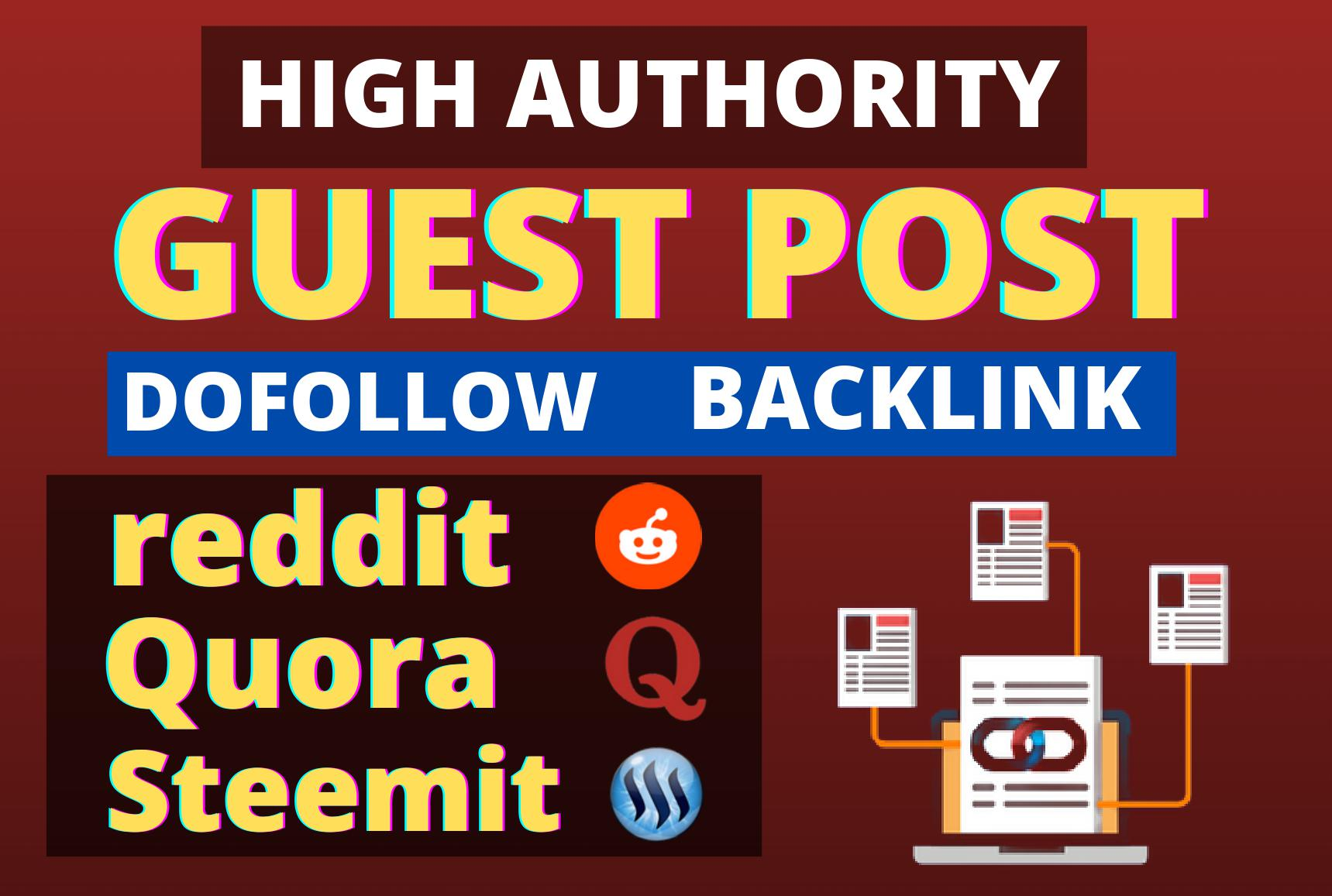 I'll Write and Publish High Quality 03 Guest Post on Quora, reddit, steemit with Natural Backlinks