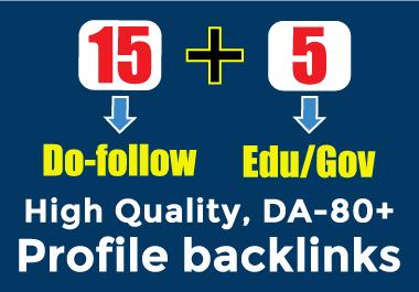 15 Do-follow + 5 Edu/Gov DA-80+,  High Quality Profile Backlinks Manually Create