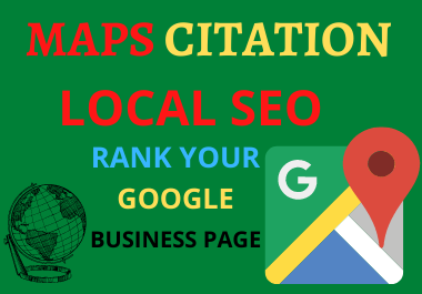 250 Google Maps Citations high quality manual work for local seo