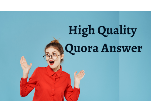 I will create 30 high quality quora answer
